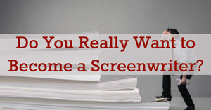 Hollywood's Short Order Cooks – Life of a Screenwriter