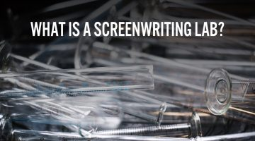 What is a Screenwriting Lab, Anyway?