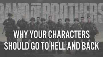Why Your Characters Should Go to Hell and Back
